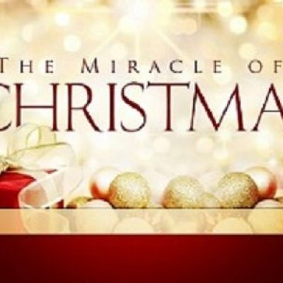 The Miracle Of Christmas.Experiencing The Miracle Of Christmas New Life Assembly